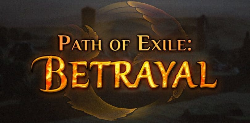 Path of Exile – Betrayal 3.5.3 Patch Notes | HALL OF GRANDMASTERS