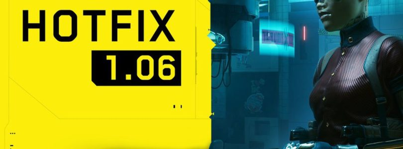 Cyberpunk 2077 – 1.05 & 1.06 Patch Notes   Lots of BUGS FIXED !